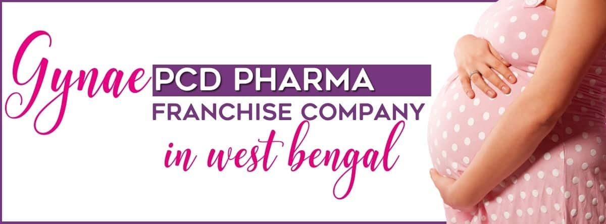 Gynae PCD franchise Company in West Bengal